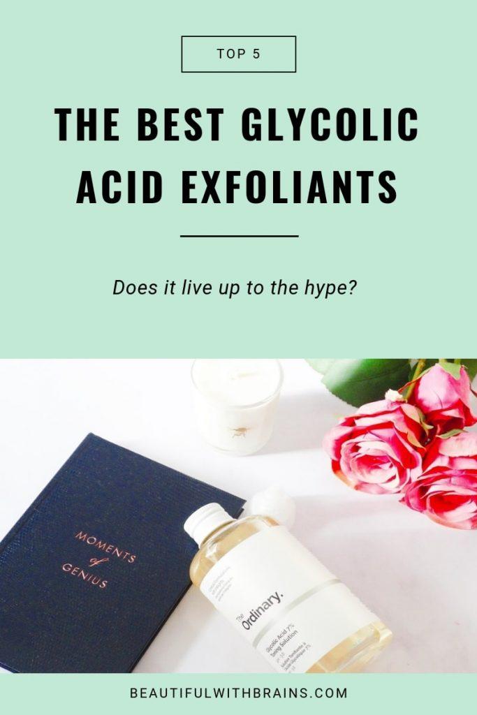 5 best glycolic acid exfoliants