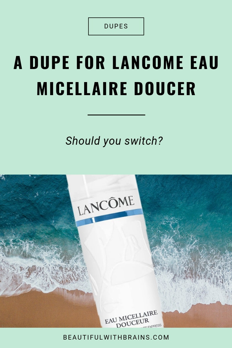 a dupe for Lancome eau micellaire douce
