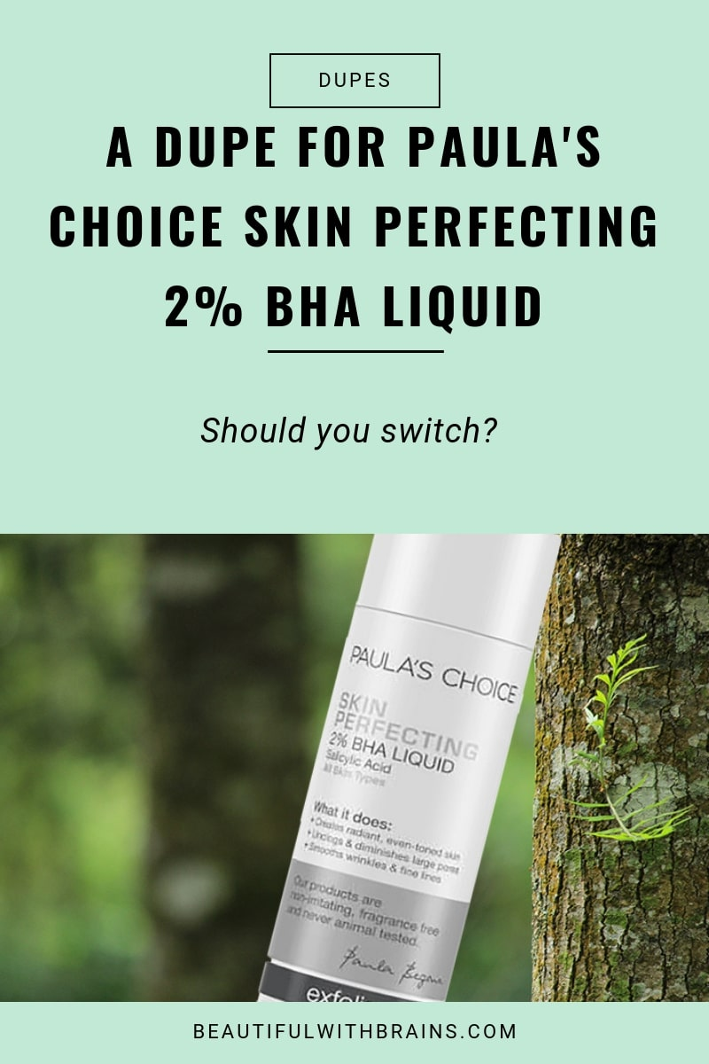 Are They Dupes?: Paula's Choice Skin Perfecting 2% BHA Liquid