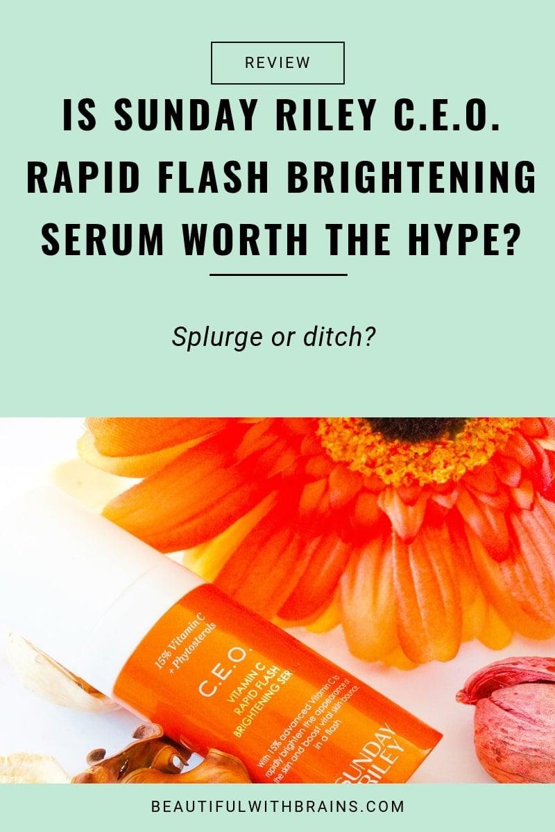 Sunday Riley CEO Rapid Flash Brightening Serum 01