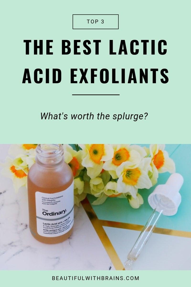 the best lactic acid exfoliants