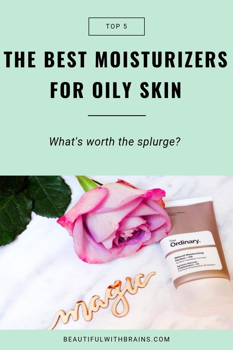 the best moisturisers for oily skin