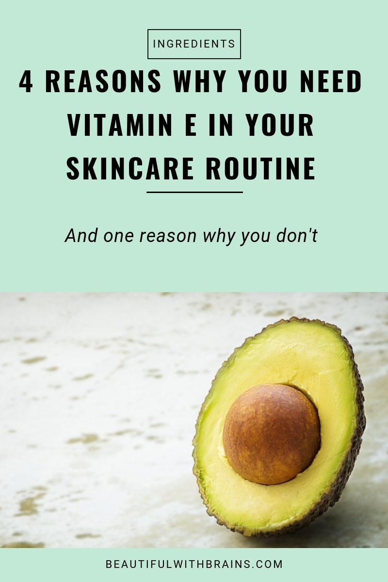 4 reasons why you should add vitamin e to your skincare routine