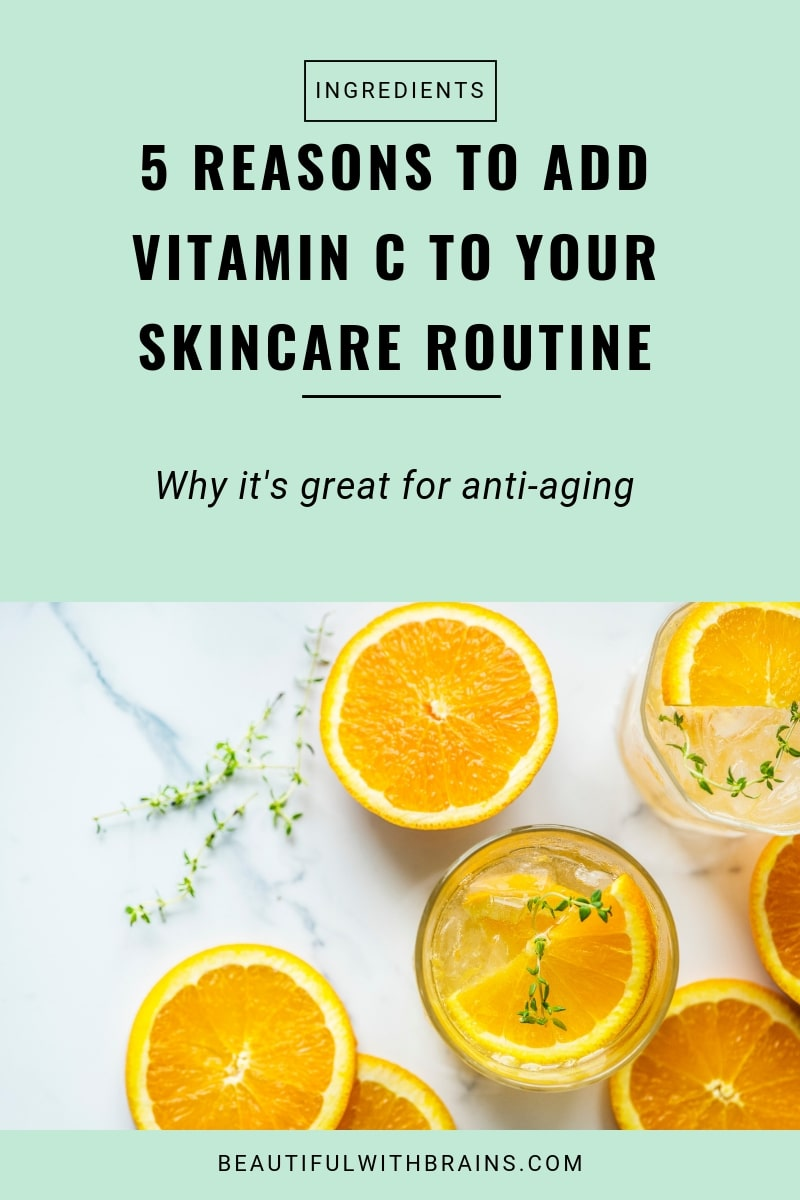 5 reasons to add vitamin c to your skincare routine