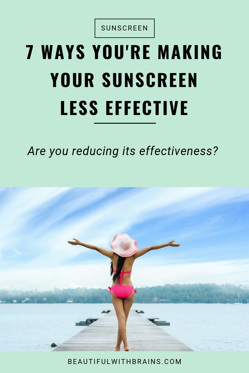 7 ways to reduce the effectiveness of your sunscreen