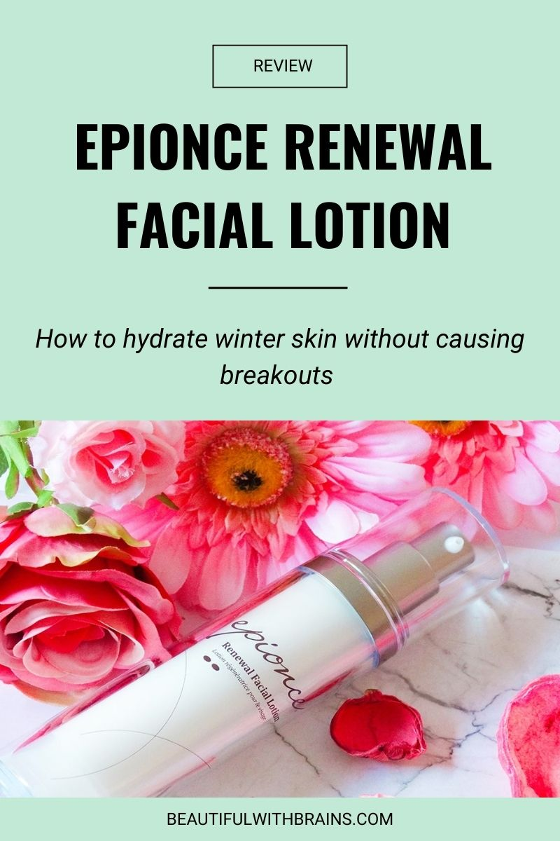 Epionce Renewal Facial Lotion review