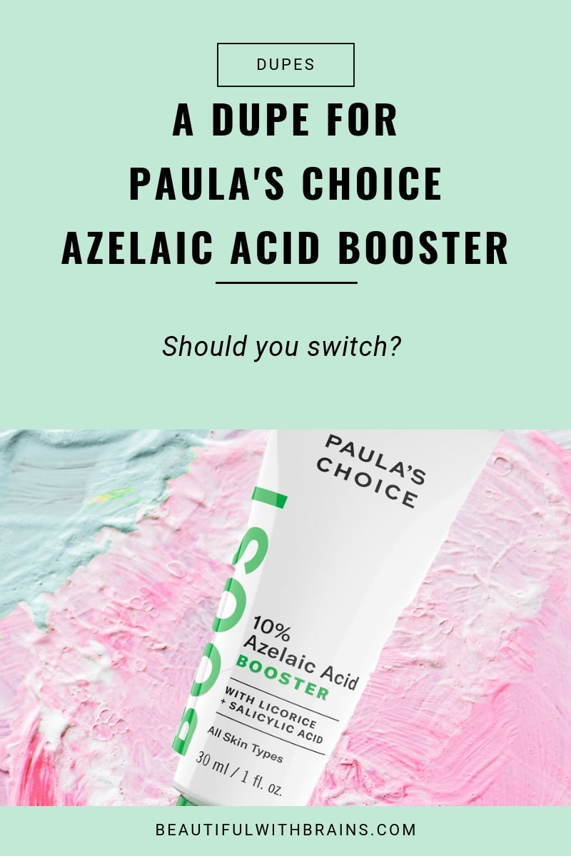 a dupe for paula's choice azelaic acid booster