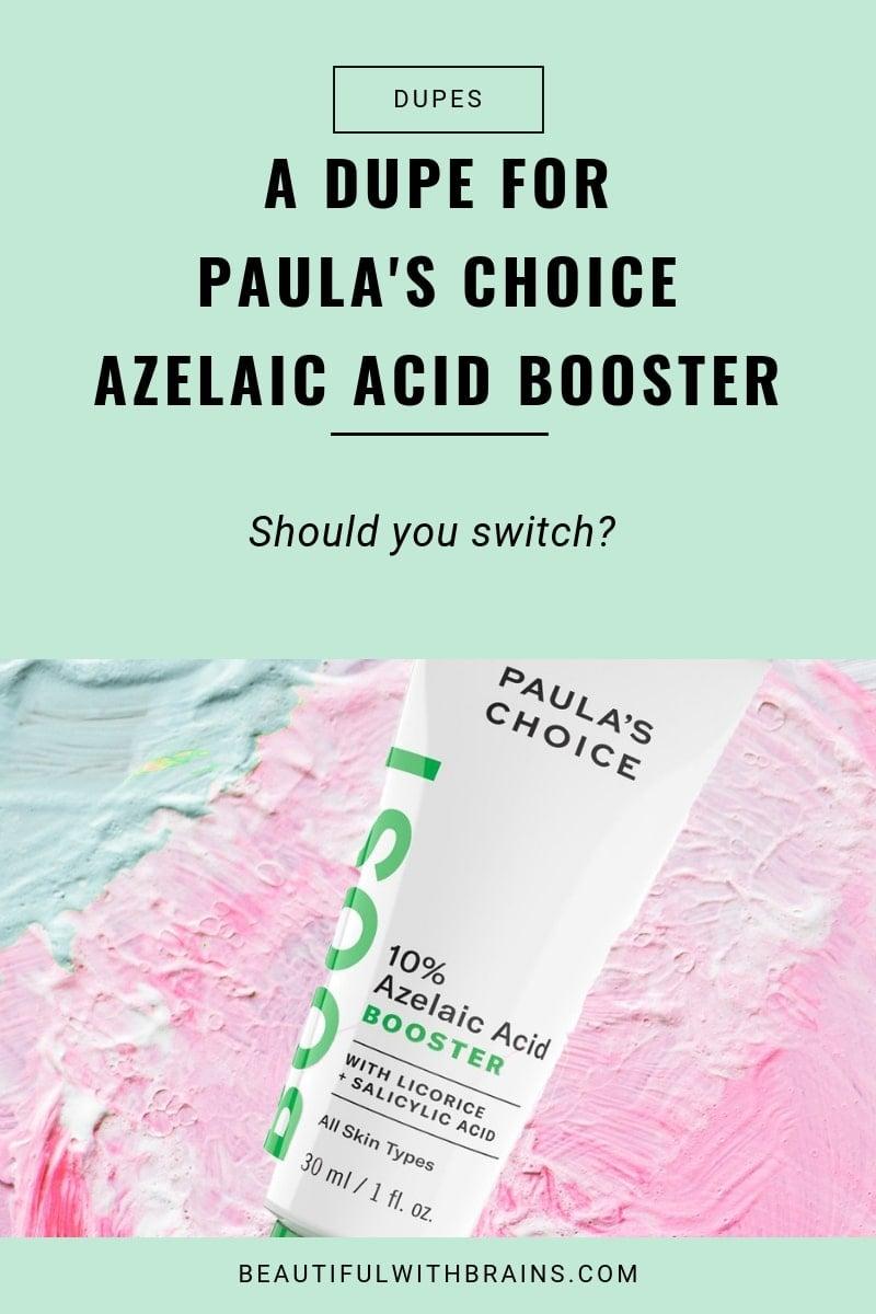 a dupe for paula's choice azelaic acid booster