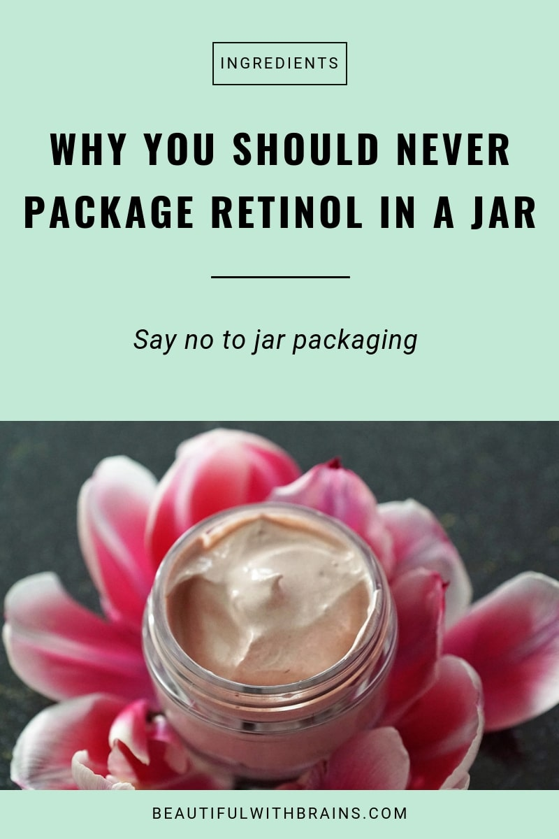 avoid retinol products packaged in jars