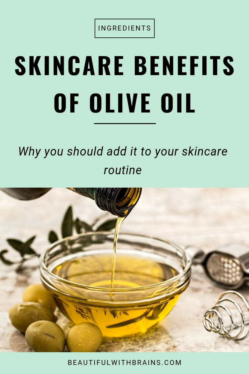 skincare benefits of olive oil