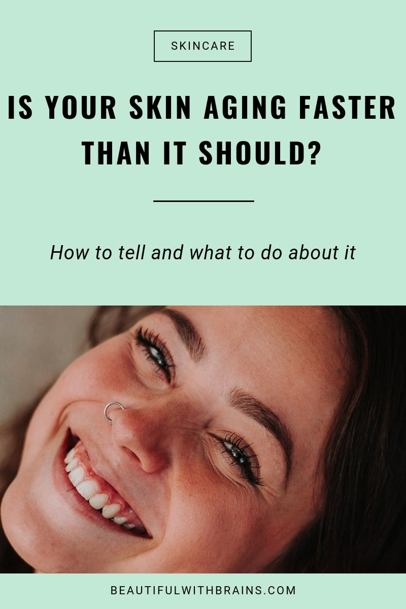 3 signs your skin is aging faster than it should