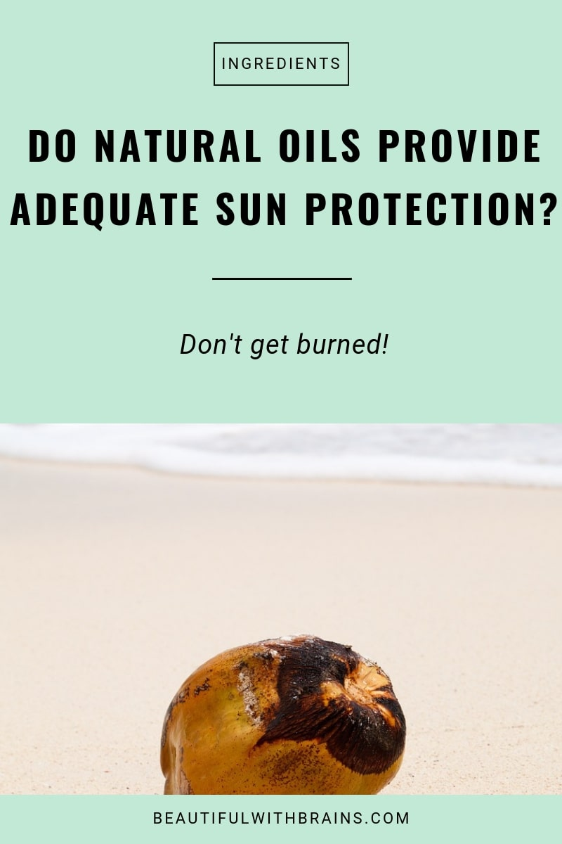 do natural oils provide adequate sun protection