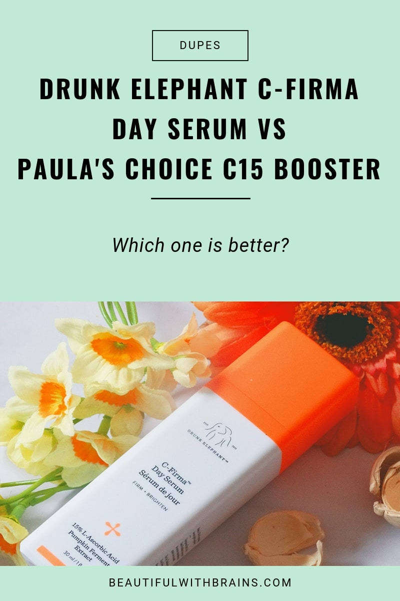 drunk elephant c-firma day serum vs paula's choice c15 booster dupes