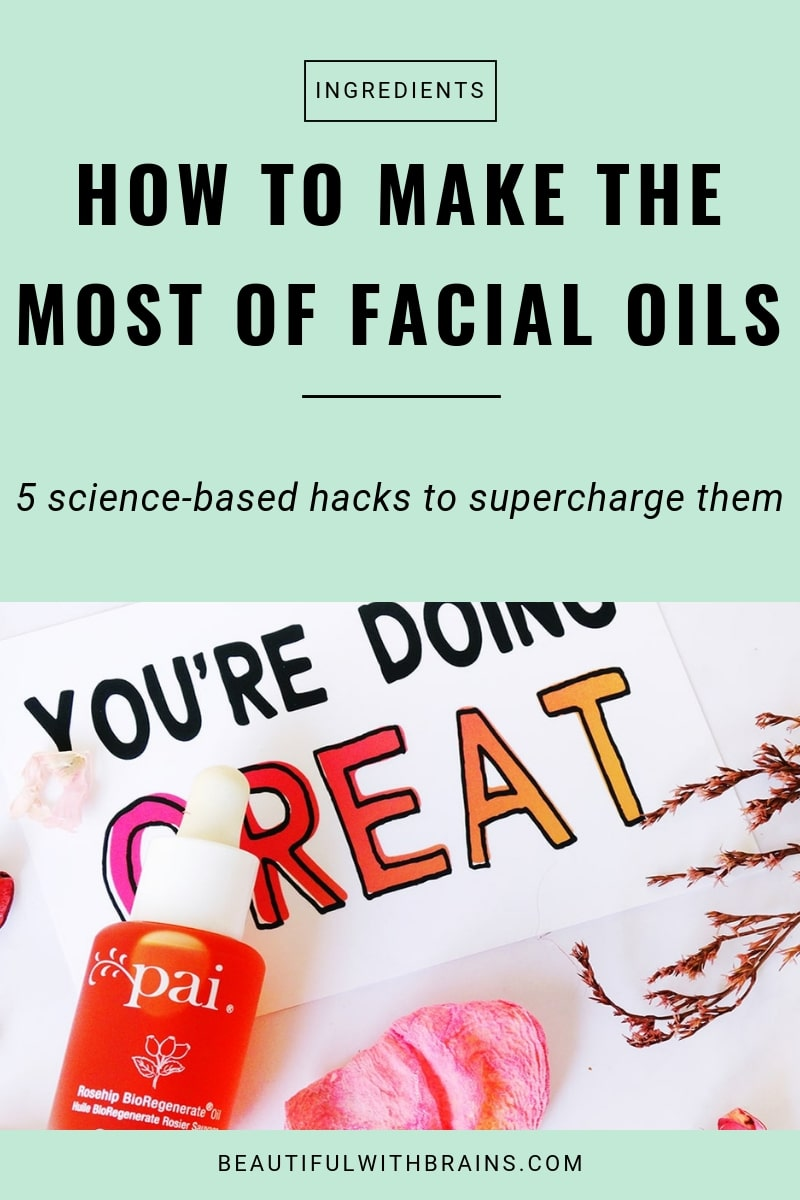 how to make the most of facial oils tips