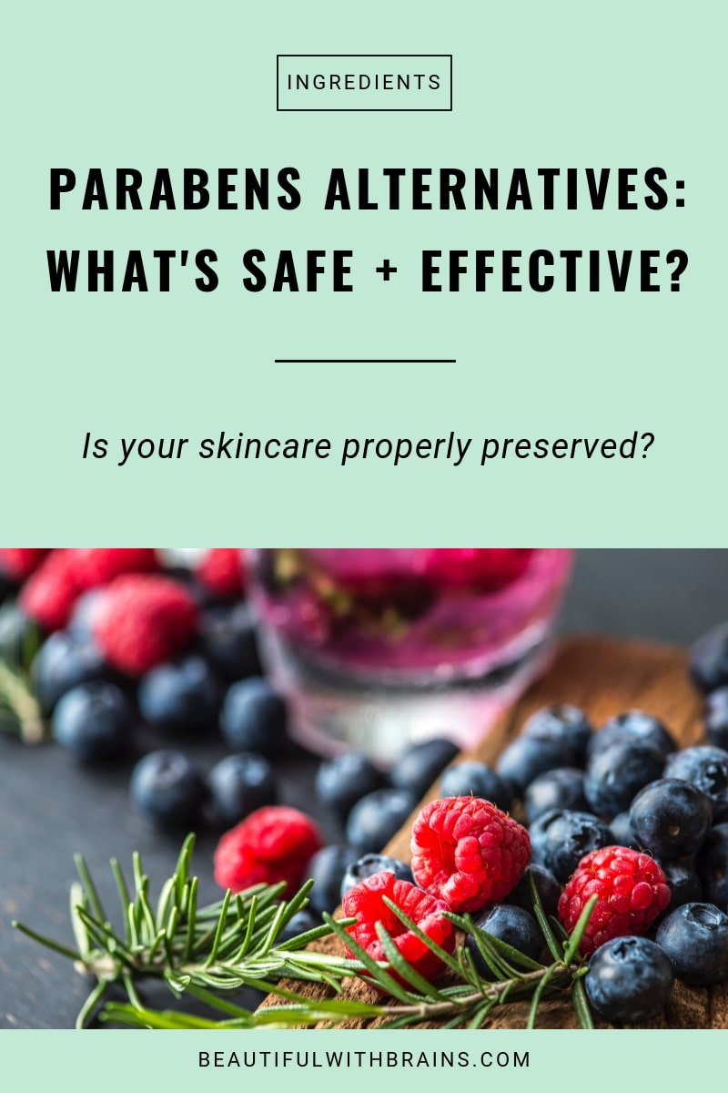 safe and effective parabens alternatives