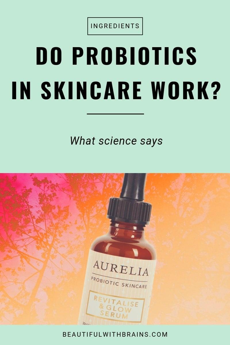 حقیقت در مورد پروبیوتیک ها در مراقبت از پوست