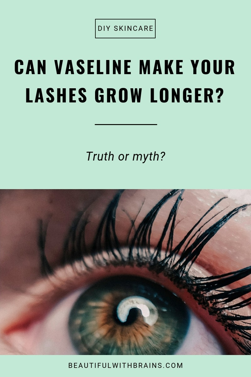 vaseline makes eyelashes grow faster