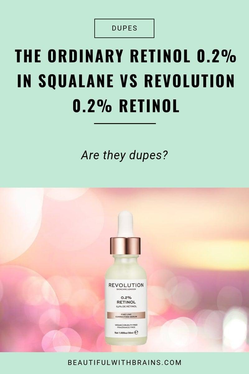 dupes the ordinary retinol in squalane vs revolution retinol serum