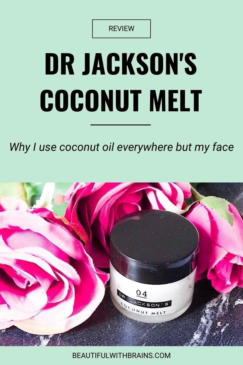Dr Jackson's Coconut Melt review