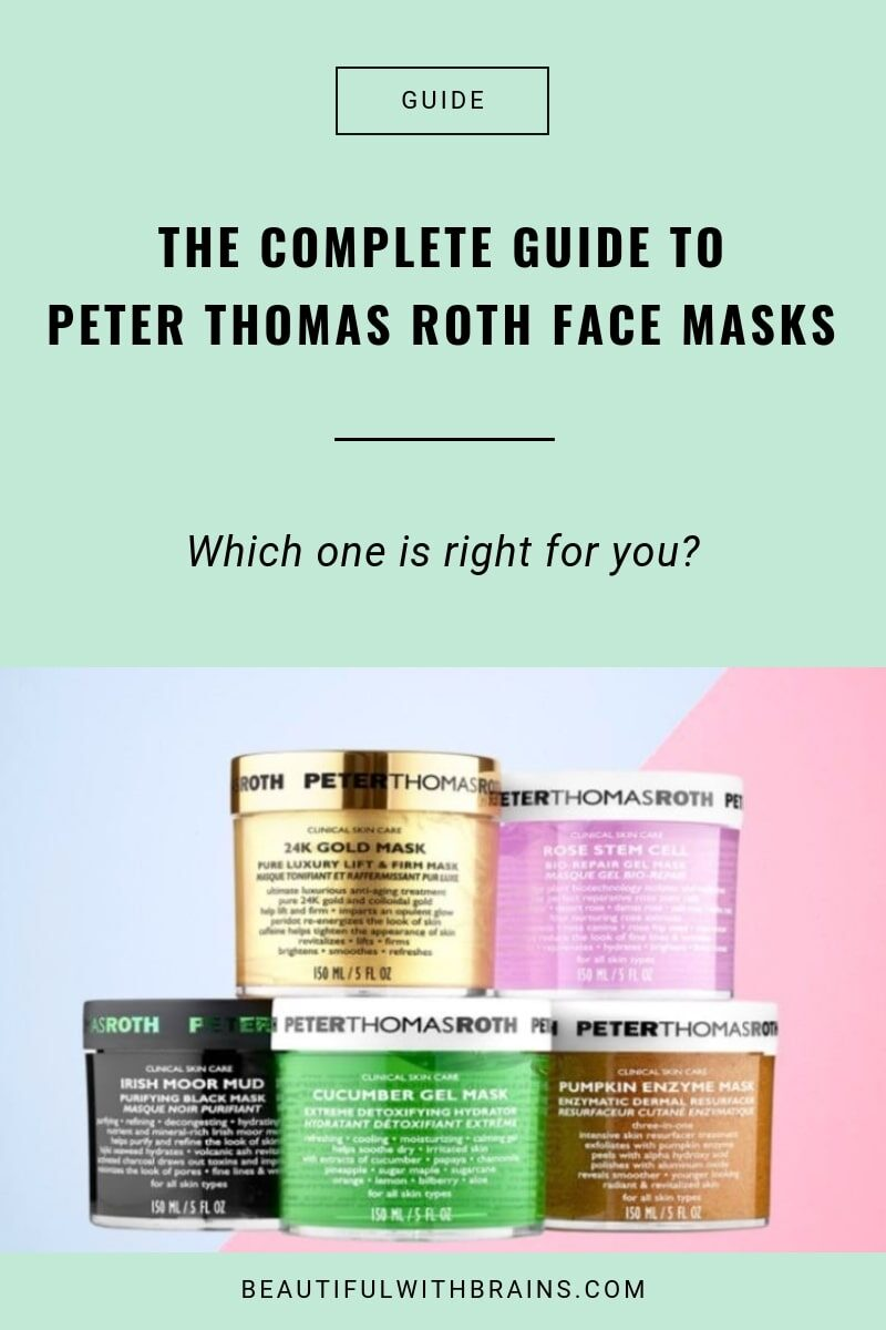 peter thomas roth face mask guide - which one is best for your skin type