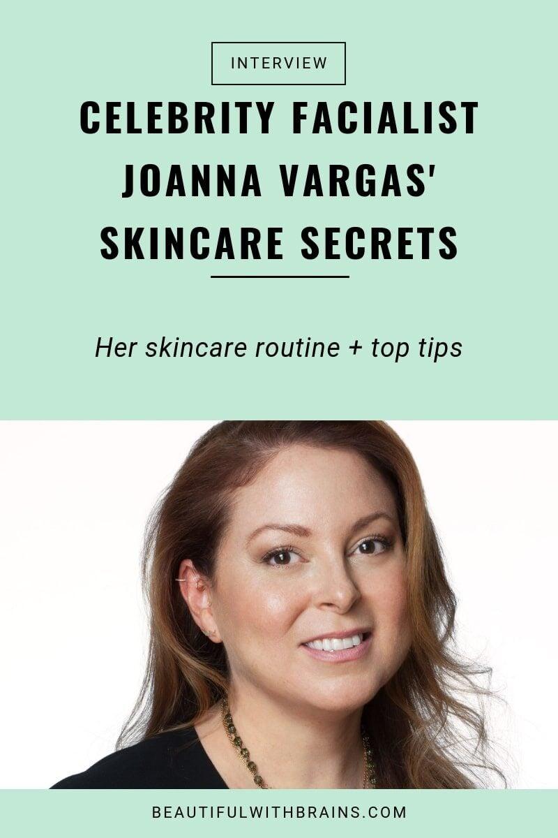 Joanna Vargas skincare interview