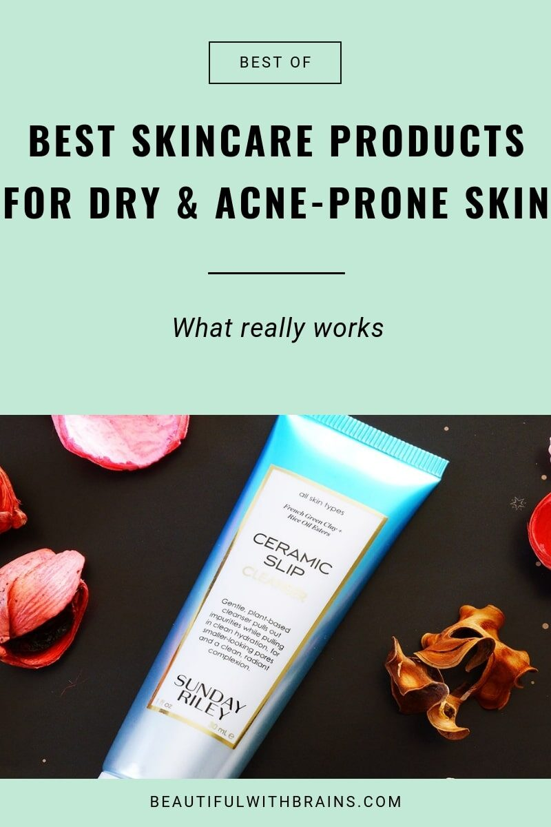 best skincare products for dry and acne-prone skin