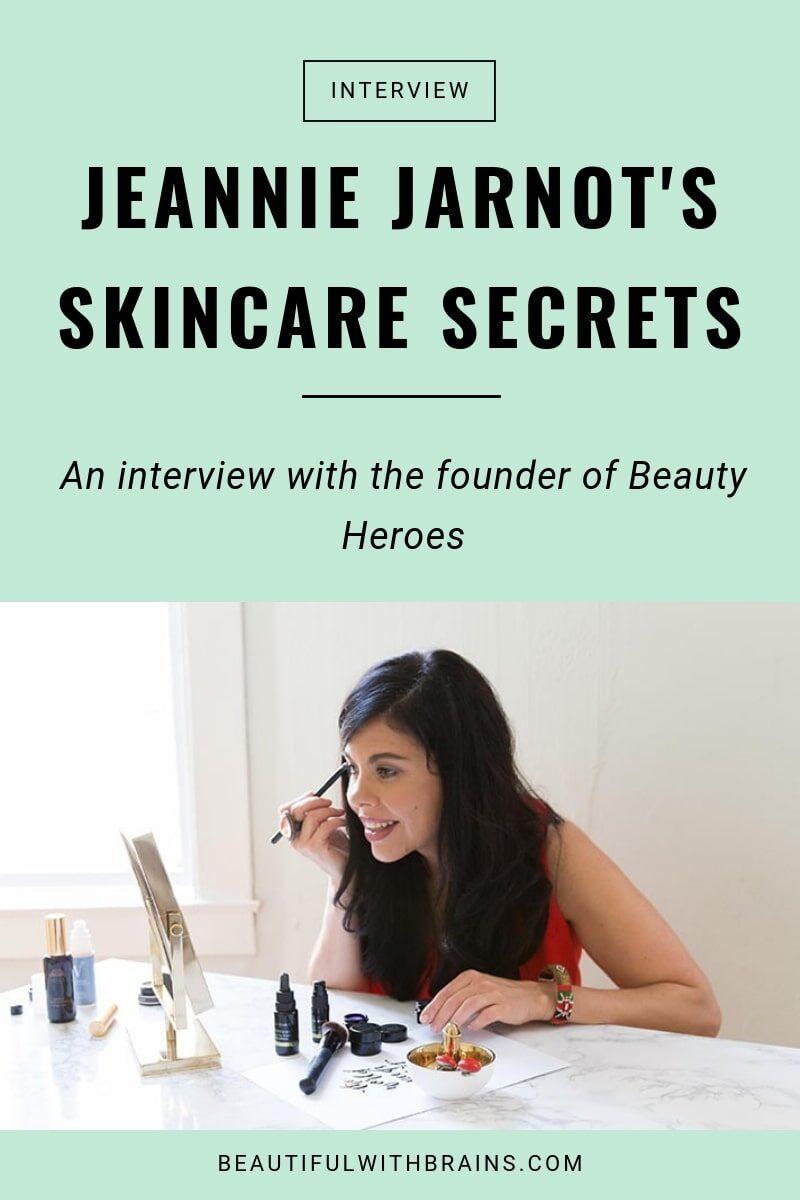her skincare seecrets jeannie jarnot