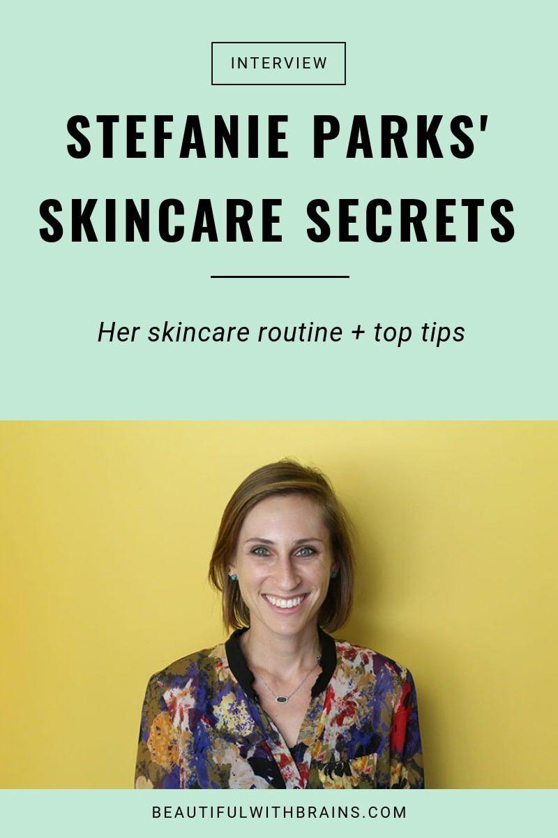 Stefanie Parks skincare interview
