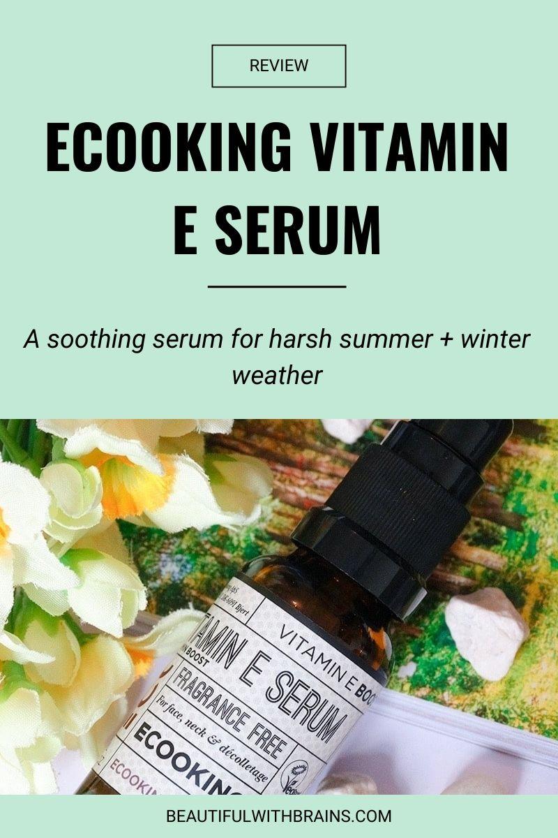 ecooking vitamin e serum review