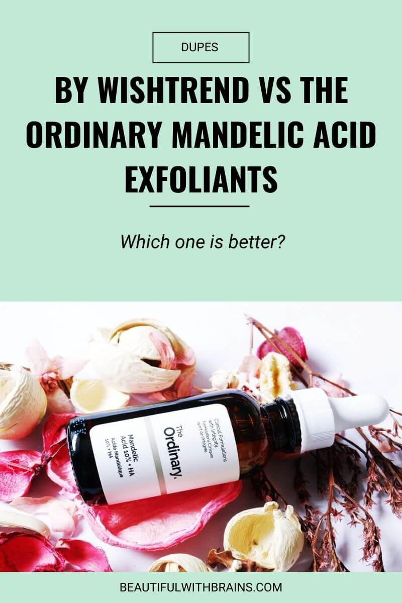 dupes by wishtrend the ordinary mandelic acid exfoliants