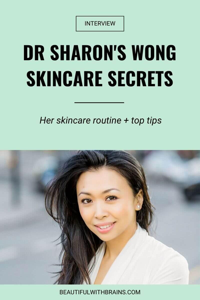 Dr Sharon Wong skincare secrets