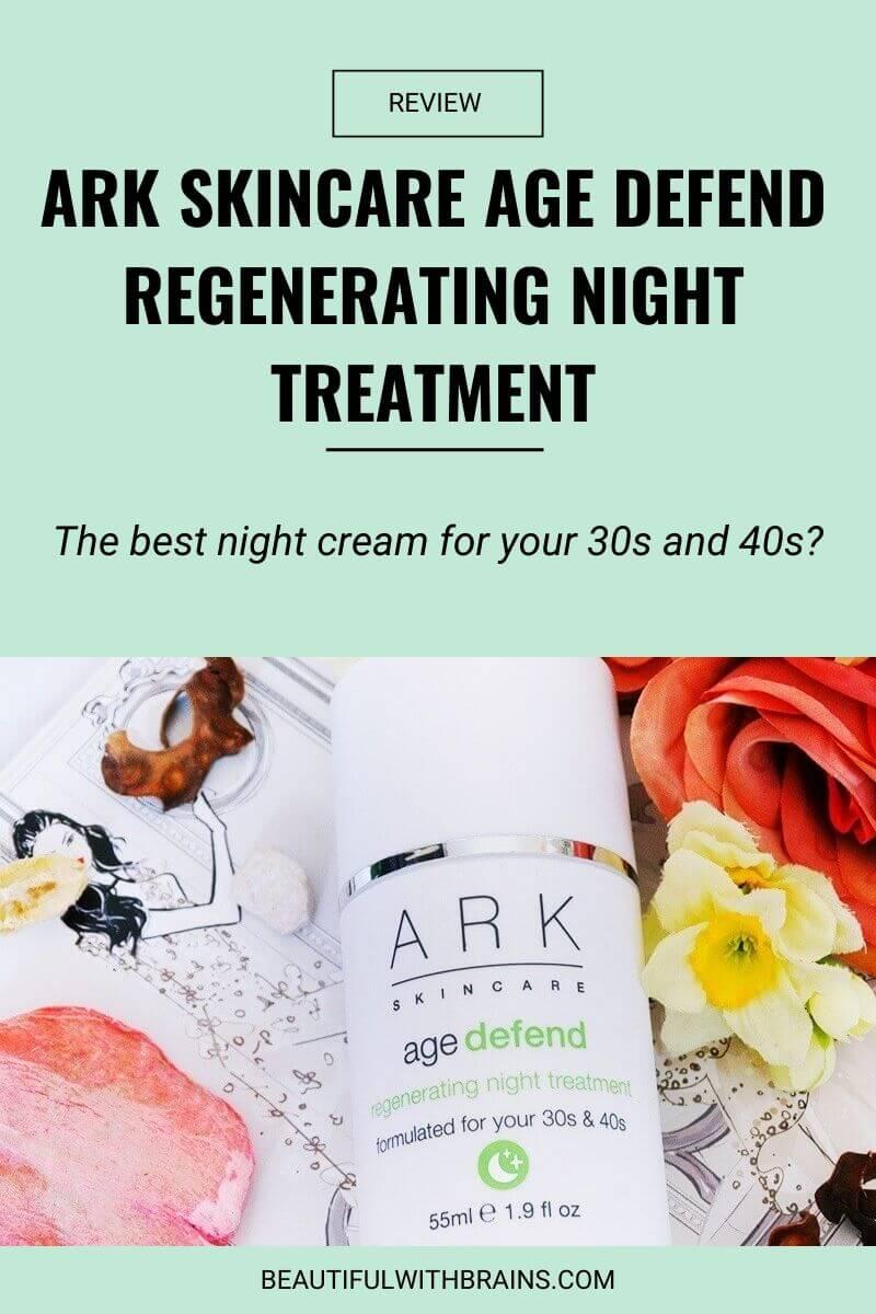 ark skincare age defend regenerating night treatment review