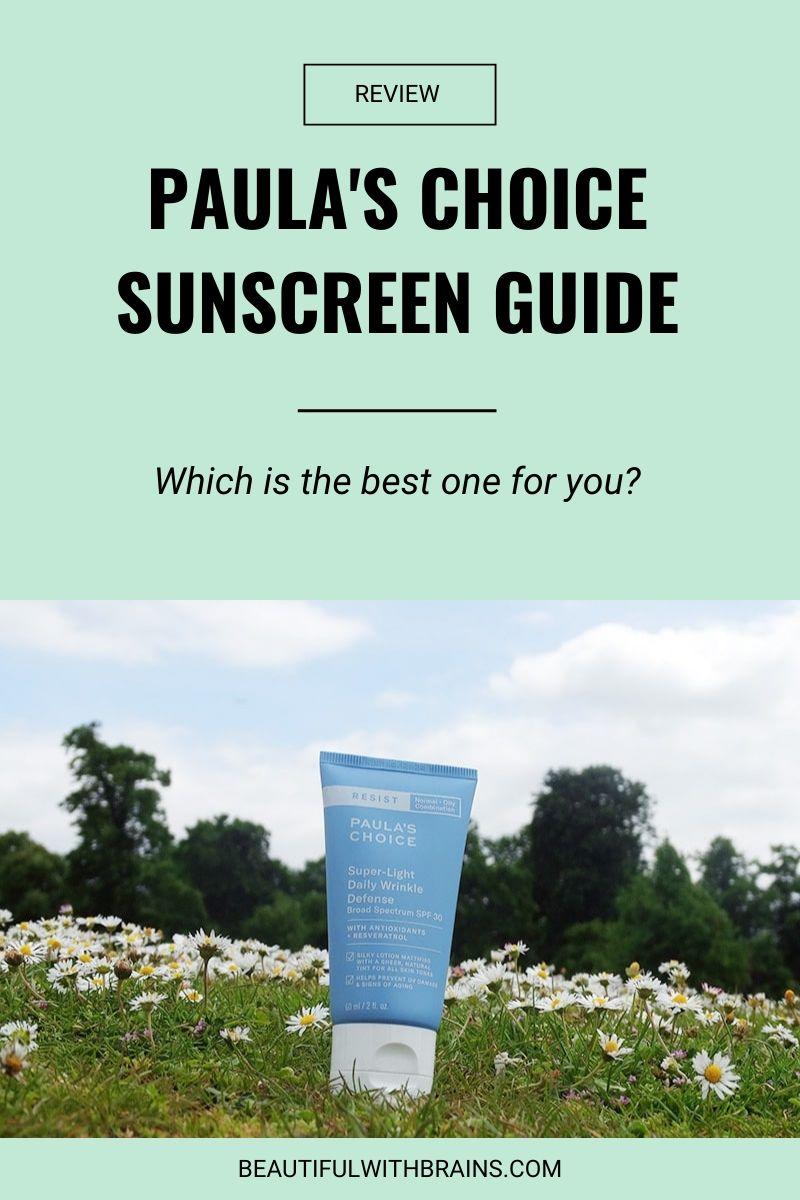 best paula's choice sunscreen guide