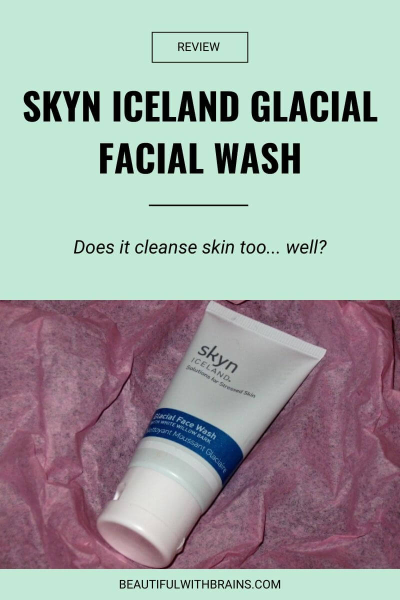 skyn iceland glacial face wash review