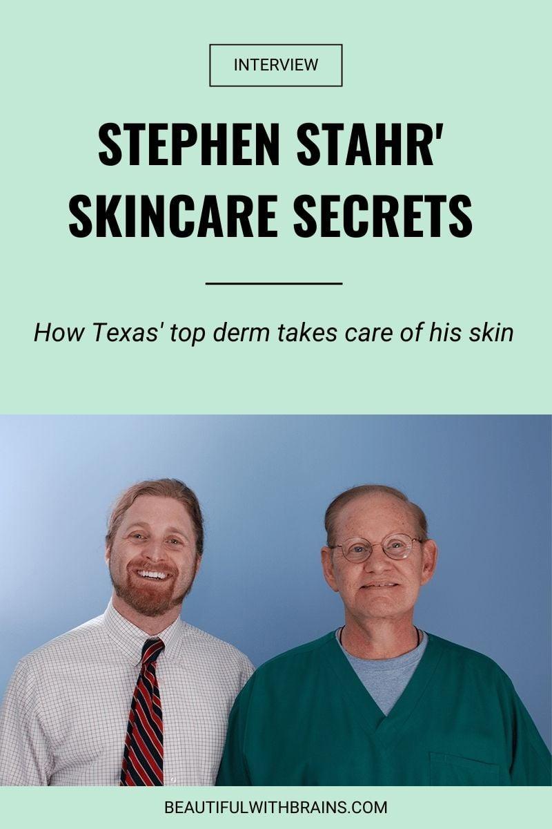 Stephen Stahr skincare interview