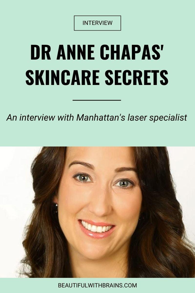 dr anne chapas skincare interview