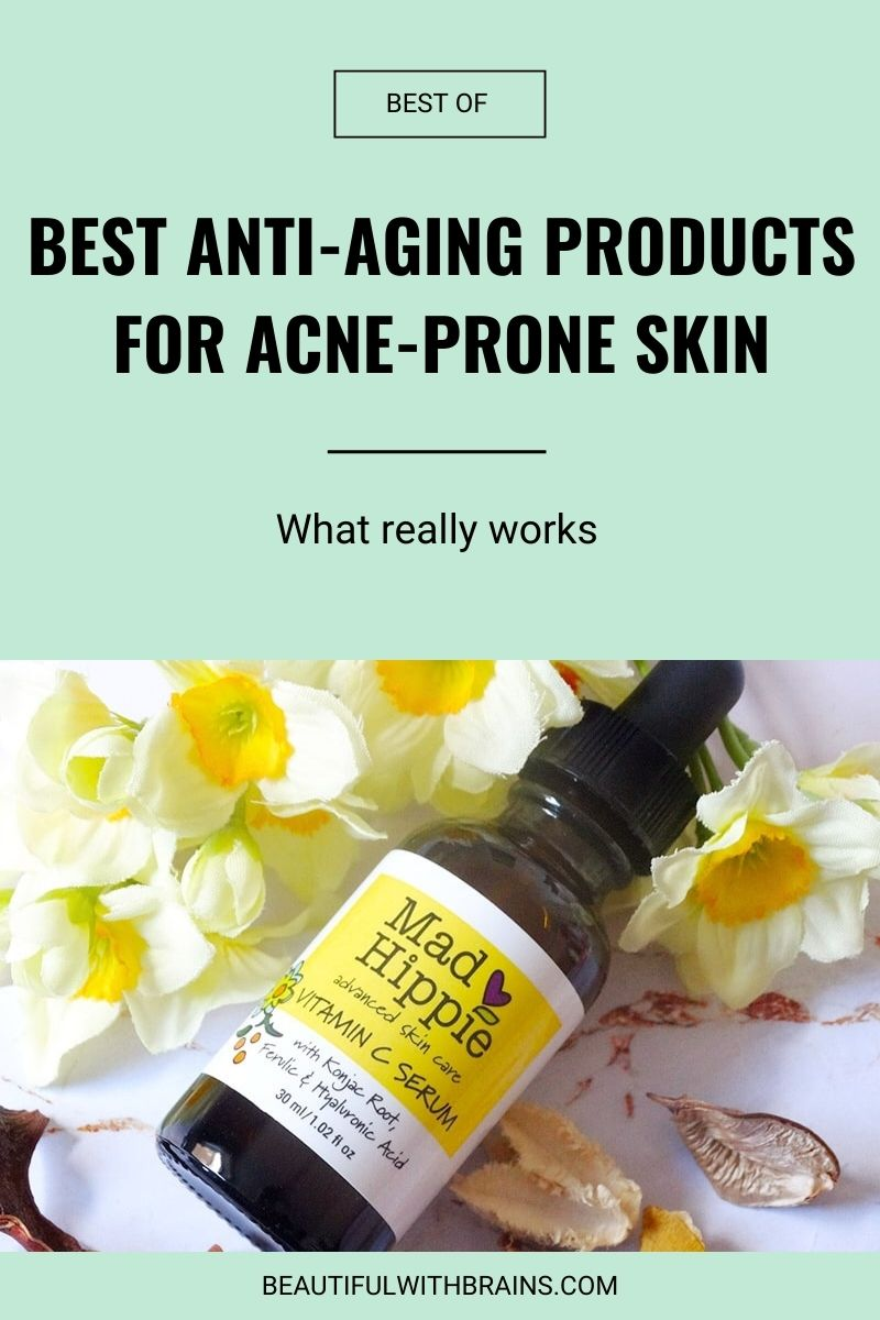 Best Antiaging Products For Acne-Prone Skin