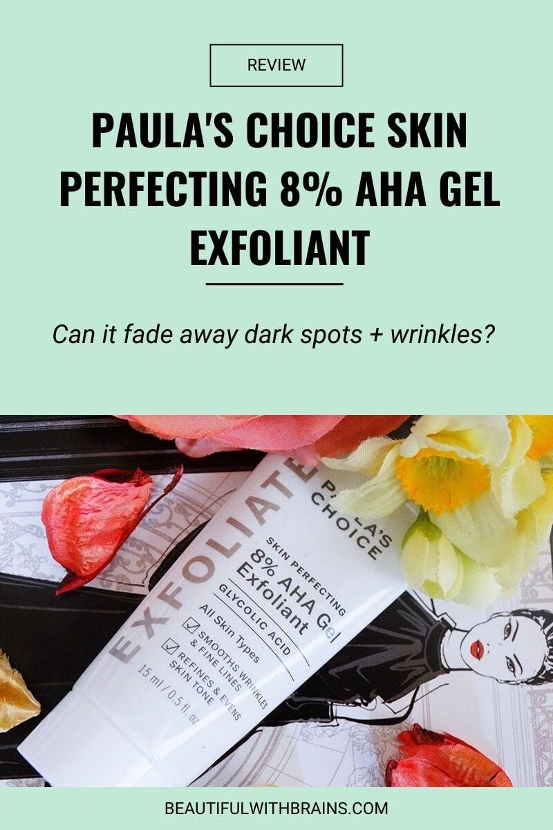Paula's Choice Skin Perfecting 8% AHA Gel Exfoliant review